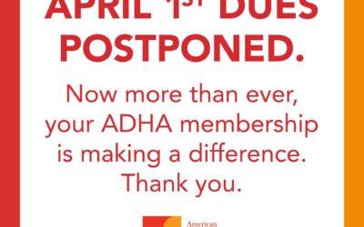 ADHA Dues Postponed to 5/27/20