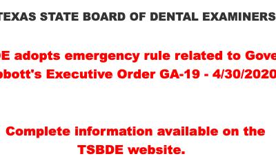 TSBDE Adopts Governor Abbott's Emergency Rule 4/30/20