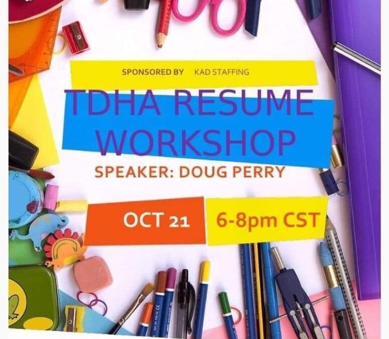 TDHA Resume Workshop: 10/21