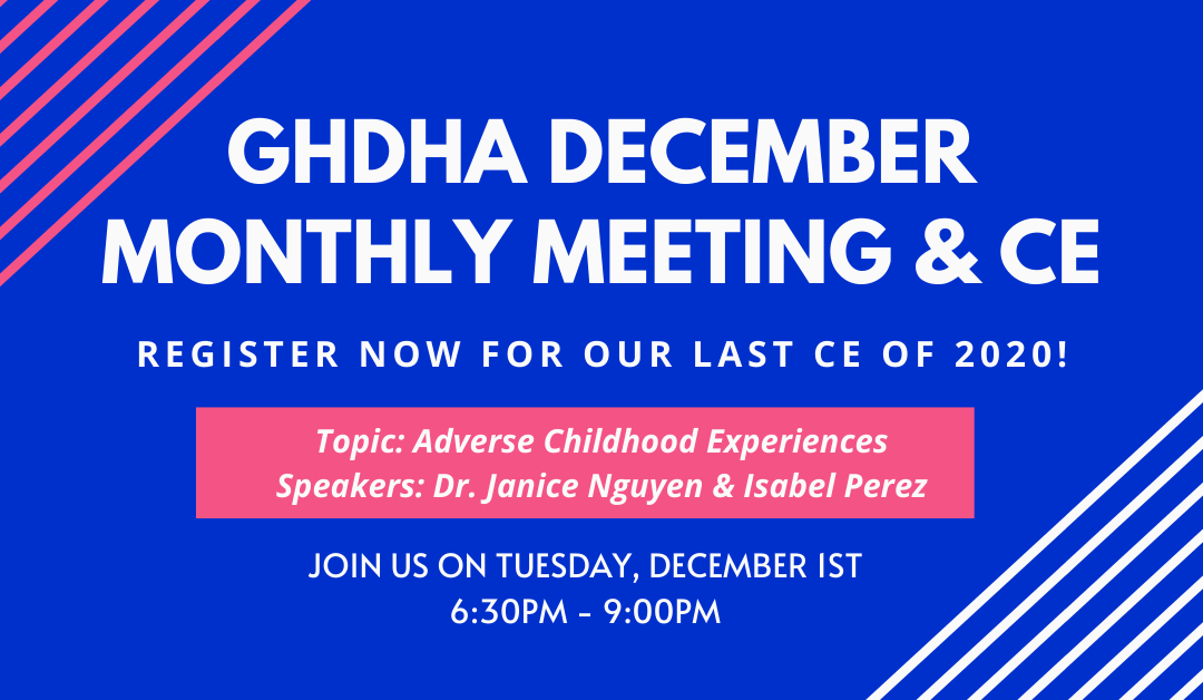 GHDHA December Monthly Meeting & CE