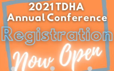 2021 TDHA Annual Conference Registration Now Open
